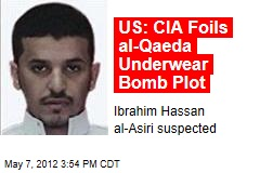 US: CIA Foils al-Qaeda Underwear Bomb Plot