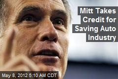 Mitt Takes Credit for Saving Auto Industry