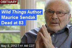 Wild Things Author Maurice Sendak Dead at 83