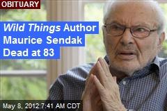 Wild Things Author Maurice Sendak Dead at 83