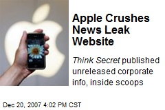 Apple Crushes News Leak Website