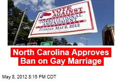 NC Voters Approve Ban on Gay Marriage