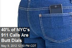 40% of NYC's 911 Calls Are Butt Dials