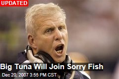 Big Tuna Will Join Sorry Fish