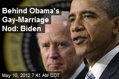 Behind Obama's Gay-Marriage Nod: Biden
