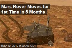 Mars Rover Moves for 1st Time in 5 Months