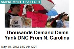 Thousands Demand Dems Yank DNC From N. Carolina