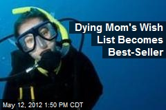Dying Mom's Wish List Becomes Best-Seller