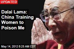 Dalai Lama Fears Chinese Will Poison Him