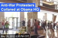 Anti-War Protesters Collared at Obama HQ