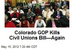 Colorado GOP Kills Civil Unions Bill—Again