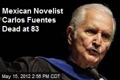 Mexican Novelist Carlos Fuentes Dead at 83