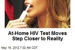 At-Home HIV Test Moves Step Closer to Reality