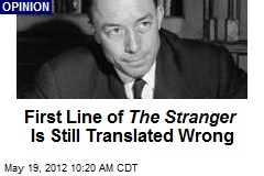 First Line of The Stranger Is Still Translated Wrong