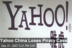 Yahoo China Loses Piracy Case