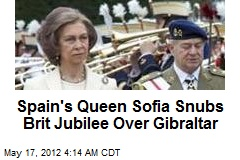Queen Sofia Snubs Brit Jubilee Over Gibraltar