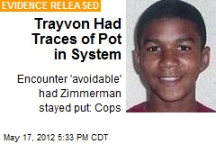 Trayvon Martin Had Traces of Pot in System