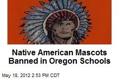 Native American Mascots Banned in Oregon Schools