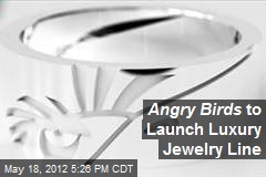 Angry Birds to Launch Luxury Jewelry Line
