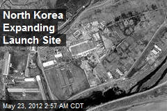 North Korea Expanding Launch Site