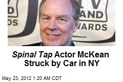 Spinal Tap Actor McKean Struck by Car in NY