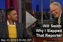 Will Smith: Why I Slapped That Reporter