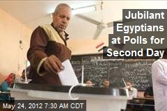 Jubilant Egyptians at Polls for Second Day