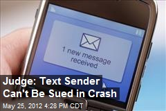 Judge: Text Sender Can't Be Sued in Crash