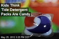 Kids Think Tide Detergent Packs Are Candy