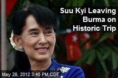 Suu Kyi Leaving Myanmar on Historic Trip