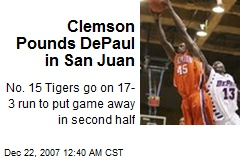 Clemson Pounds DePaul in San Juan