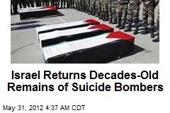 Israel Hands Over Remains of Suicide Bombers