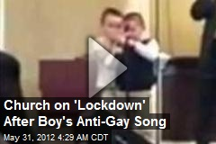 Church on 'Lockdown' After Boy's Anti-Gay Song Goes Viral
