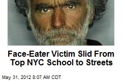Face-Eater Victim Slid From Top NYC School to Streets