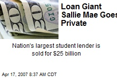 Loan Giant Sallie Mae Goes Private