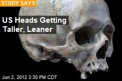 US Heads Getting Taller, Leaner