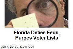 Florida Defies Feds, Purges Voter Lists