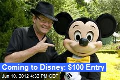 Coming to Disney: $100 Entry