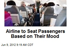 Airline to Seat Passengers Based on Their Mood
