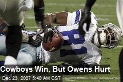 Cowboys Win, But Owens Hurt
