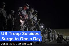 US Troop Suicides Surge to One a Day