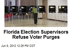 Florida Election Supervisors Refuse Voter Purges