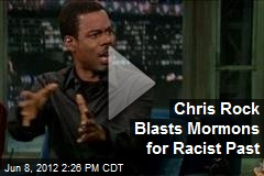 Chris Rock Blasts Mormons for Racist Past