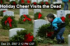 Holiday Cheer Visits the Dead