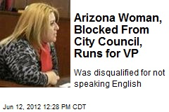 Arizona Woman, Blocked From City Council, Runs for VP