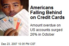 Americans Falling Behind on Credit Cards
