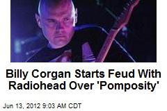 Billy Corgan Starts Feud With Radiohead Over 'Pomposity'