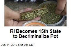 RI Becomes 15th State to Decriminalize Pot