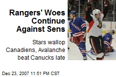 Rangers' Woes Continue Against Sens