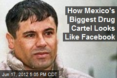 How Mexico's Biggest Drug Cartel Looks Like Facebook